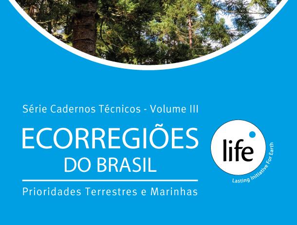Série Cadernos Técnicos Vol. III – Ecorregiões do Brasil – Prioridades Terrestres e Marinhas